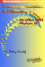 ecdl_oprendszer_es_fajlkezeles_windows_xp_office_2003