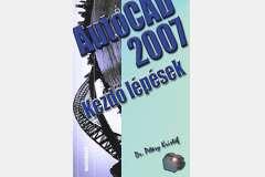 AutoCAD 2007 - Kezdő lépések