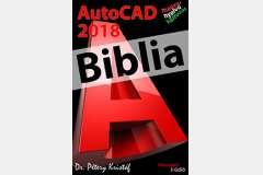 AutoCAD 2018 Biblia (magyar változat)