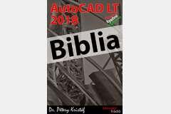 AutoCAD LT 2018 Biblia (magyar változat)