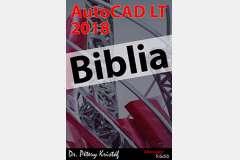 AutoCAD LT 2018 Biblia (angol változat)