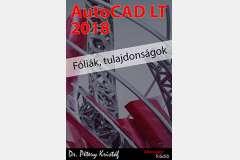 AutoCAD LT 2018 - Fóliák, tulajdonságok (angol változat)