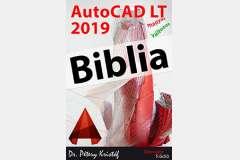 AutoCAD LT 2019 Biblia (magyar változat)