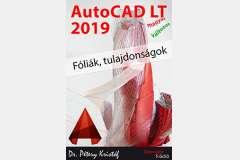 AutoCAD LT 2019 - Fóliák, tulajdonságok (magyar változat)