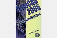 AutoCAD 2006 - Fóliák, tulajdonságok