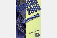 AutoCAD 2006 - Rajzelemek