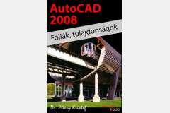 AutoCAD 2008 - Fóliák, tulajdonságok
