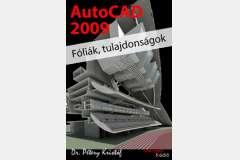 AutoCAD 2009 - Fóliák, tulajdonságok