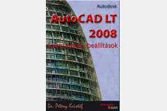 AutoCAD LT 2008 - Testre szabás, beállítások