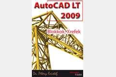 AutoCAD LT 2009 - Blokkok, Xrefek (angol)