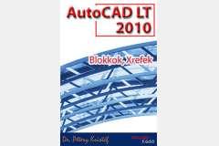 AutoCAD LT 2010 - Blokkok, Xrefek (angol)