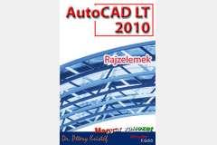 AutoCAD LT 2010 - Rajzelemek (magyar)