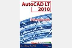AutoCAD LT 2010 - Szövegkezelés (magyar)