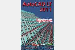 AutoCAD LT 2011 - Rajzelemek (magyar változat)