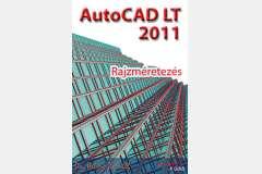 AutoCAD LT 2011 - Rajzméretezés (angol)