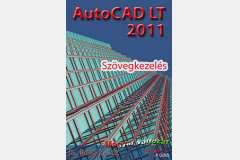 AutoCAD LT 2011 - Szövegkezelés (magyar)