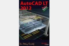 AutoCAD LT 2012 - Rajzelemek (magyar)