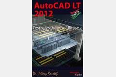 AutoCAD LT 2012 - Testre szabás (magyar)