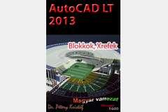 AutoCAD LT 2013 - Blokkok, Xrefek (magyar)