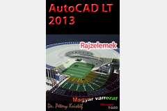 AutoCAD LT 2013 - Rajzelemek (magyar)