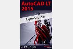 AutoCAD LT 2015 - Rajzmódosítás (angol)
