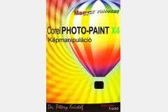 Corel PHOTO-PAINT X4 - Képmanipuláció (magyar)