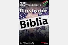 Illustrator CC 2015 - Biblia (magyar)