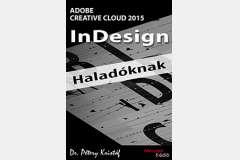 InDesign CC 2015 - Haladóknak (angol)