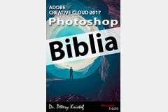 Photoshop CC 2017 Biblia (angol változat)