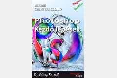 Photoshop CC - Kezdő lépések (magyar)