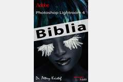 Photoshop Lightroom 4 - Biblia
