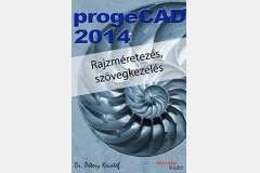 ProgeCAD 2014 - Rajzméretezés és szövegkezelés