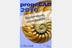ProgeCAD 2016 - Rajzméretezés és szövegkezelés