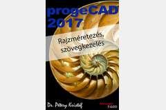 ProgeCAD 2017 - Rajzméretezés és szövegkezelés
