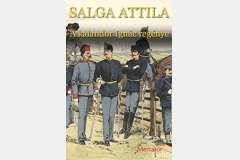 Salga Attila: A kalandor Ignác regénye