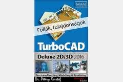 TurboCAD Deluxe 2D/3D 2016 - Fóliák, tulajdonságok