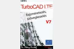 TurboCAD LTE 7 - Rajzméretezés és szövegkezelés