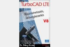 TurboCAD LTE 8 - Rajzméretezés és szövegkezelés