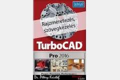 TurboCAD Pro 2016 - Rajzméretezés és szövegkezelés