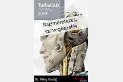 TurboCAD Pro Platinum 2019 - Rajzméretezés és szövegkezelés
