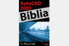 AutoCAD 2005 - Biblia