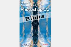 Adobe Photoshop CC 2019 Biblia (angol változat)