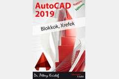 AutoCAD 2019 - Blokkok, Xrefek (magyar változat)