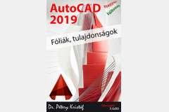 AutoCAD 2019 - Fóliák, tulajdonságok (magyar változat)