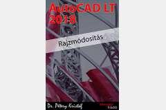 AutoCAD LT 2018 - Rajzmódosítás (angol változat)
