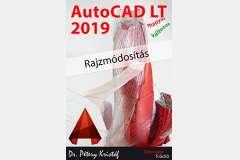 AutoCAD LT 2019 - Rajzmódosítás (magyar változat)