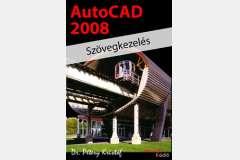 AutoCAD 2008 - Szövegkezelés