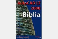 AutoCAD LT 2008 Biblia