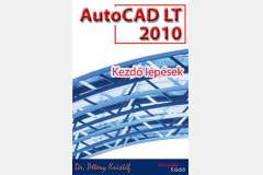 AutoCAD LT 2010 - Kezdő lépések (angol)