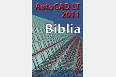 AutoCAD LT 2011 - Biblia (angol)